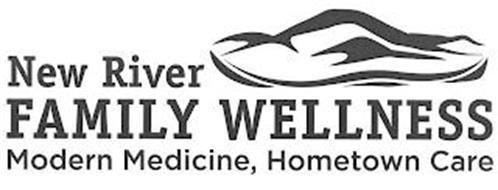 NEW RIVER FAMILY WELLNESS MODERN MEDICINE, HOMETOWN CARE