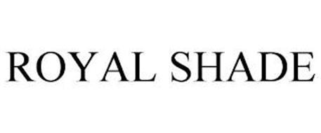 ROYAL SHADE