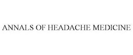 ANNALS OF HEADACHE MEDICINE