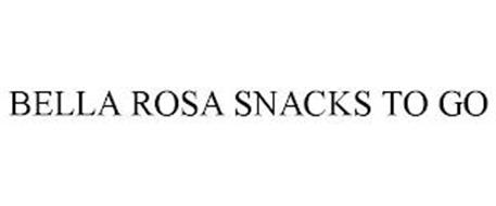 BELLA ROSA SNACKS TO GO