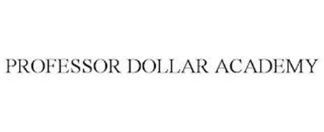 PROFESSOR DOLLAR ACADEMY