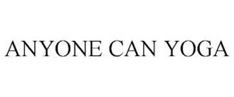 ANYONE CAN YOGA
