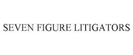SEVEN FIGURE LITIGATORS