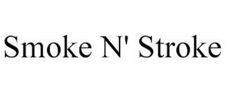 SMOKE N' STROKE