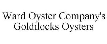 WARD OYSTER COMPANY'S GOLDILOCKS OYSTERS