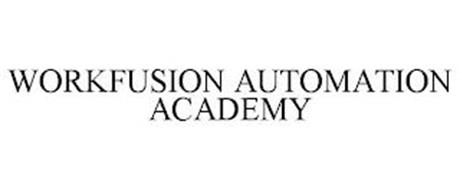 WORKFUSION AUTOMATION ACADEMY