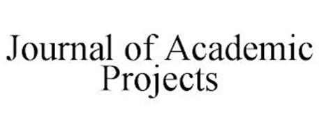 JOURNAL OF ACADEMIC PROJECTS