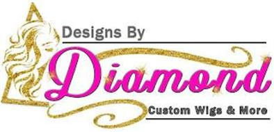 DESIGNS BY DIAMOND CUSTOM WIGS AND MORE