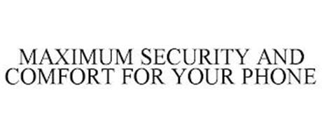MAXIMUM SECURITY AND COMFORT FOR YOUR PHONE