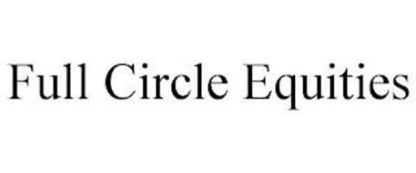 FULL CIRCLE EQUITIES
