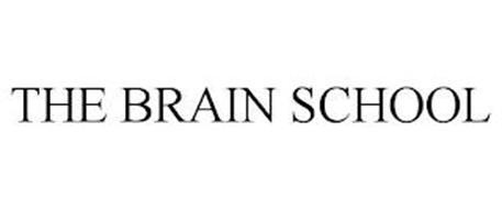 THE BRAIN SCHOOL
