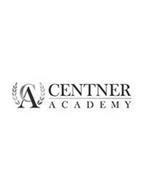 CA CENTNER ACADEMY