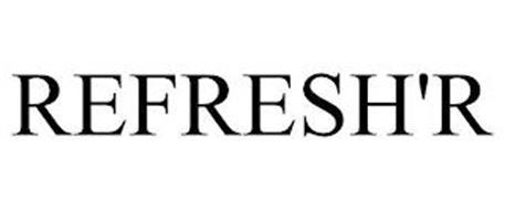 REFRESH'R