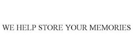 WE HELP STORE YOUR MEMORIES