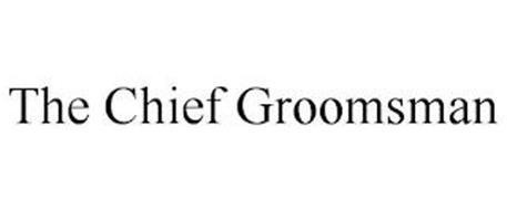 THE CHIEF GROOMSMAN