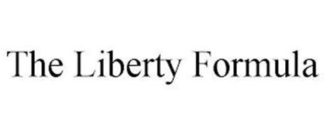 THE LIBERTY FORMULA
