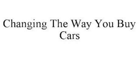 CHANGING THE WAY YOU BUY CARS