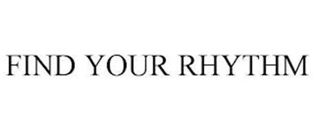 FIND YOUR RHYTHM