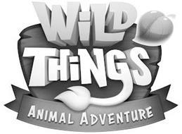 WILD THINGS ANIMAL ADVENTURE