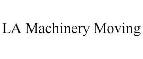 LA MACHINERY MOVING