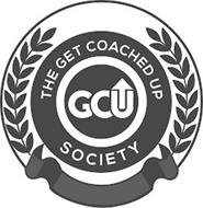 THE GET COACHED UP SOCIETY GCU