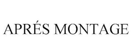 APRÉS MONTAGE