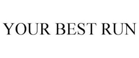YOUR BEST RUN