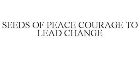 SEEDS OF PEACE COURAGE TO LEAD CHANGE