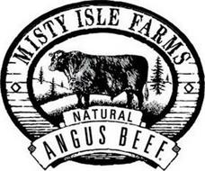 MISTY ISLE FARMS NATURAL ANGUS BEEF