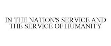 IN THE NATION'S SERVICE AND THE SERVICE OF HUMANITY