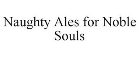 NAUGHTY ALES FOR NOBLE SOULS