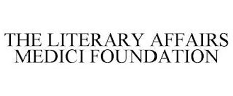 THE LITERARY AFFAIRS MEDICI FOUNDATION