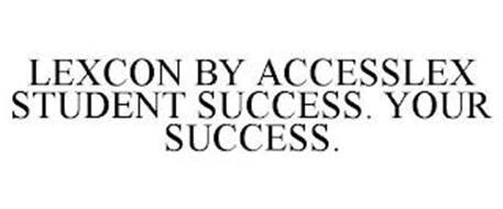 LEXCON BY ACCESSLEX STUDENT SUCCESS. YOUR SUCCESS.