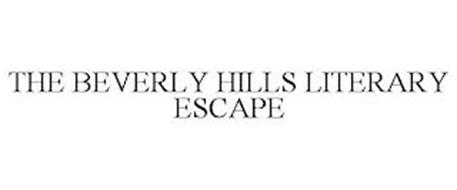 THE BEVERLY HILLS LITERARY ESCAPE