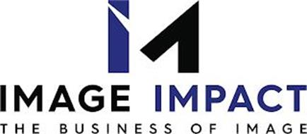IM IMAGE IMPACT THE BUSINESS OF IMAGE