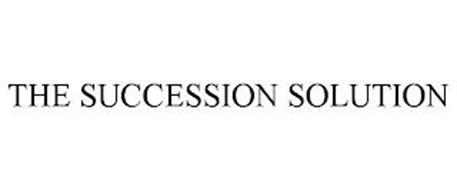 THE SUCCESSION SOLUTION