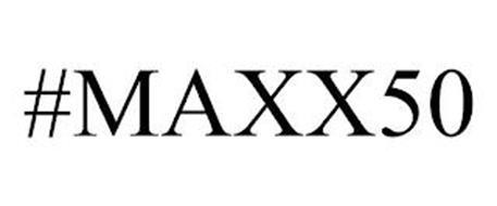 #MAXX50