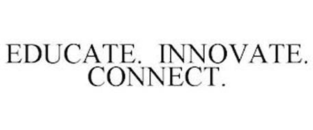 EDUCATE. INNOVATE. CONNECT.