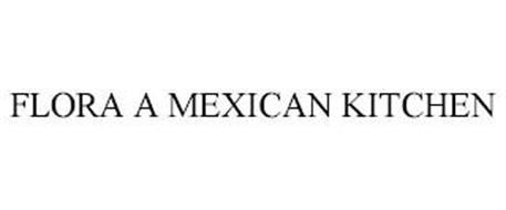 FLORA A MEXICAN KITCHEN