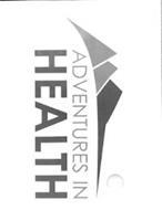 ADVENTURES IN HEALTH