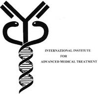 INTERNATIONAL INSTITUTE FOR ADVANCED MEDICAL TREATMENT