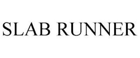 SLAB RUNNER
