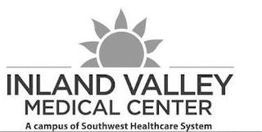 INLAND VALLEY MEDICAL CENTER A CAMPUS OF SOUTHWEST HEALTHCARE SYSTEM