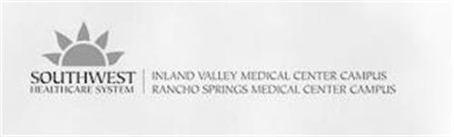 SOUTHWEST HEALTHCARE SYSTEM INLAND VALLEY MEDICAL CENTER CAMPUS RANCHO SPRINGS MEDICAL CENTER CAMPUS