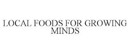 LOCAL FOODS FOR GROWING MINDS