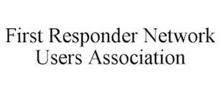 FIRST RESPONDER NETWORK USERS ASSOCIATION