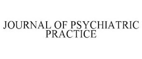 JOURNAL OF PSYCHIATRIC PRACTICE