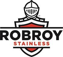 ROBROY STAINLESS