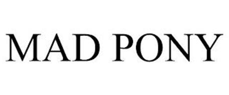 MAD PONY