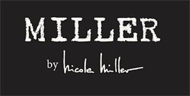 MILLER BY NICOLE MILLER
